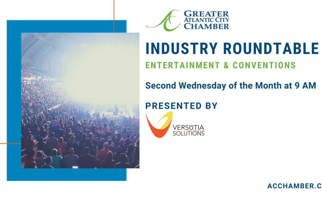 Greater Atlantic City Chamber Launches Industry Roundtables to Support Recovery