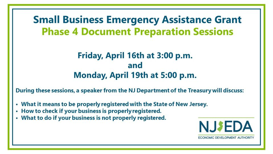Applying for NJEDA COVID GRANTS?  Attend one of the NJEDA's Phase 4 Document Preparation Sessions!